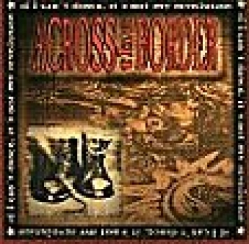 Across the Border - If I cant dance it´s my Revolution CD