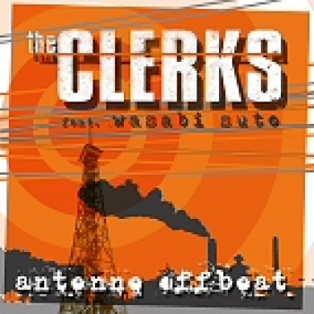 The Clerks feat. Wasabi SuTo - Antenne Offbeat CD