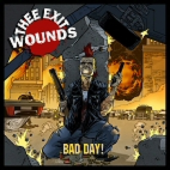 Thee Exit Wounds - Bad Day CD