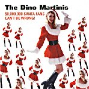 The Dino Martinis - 50.000.000 Santa Fans can't be wrong CD
