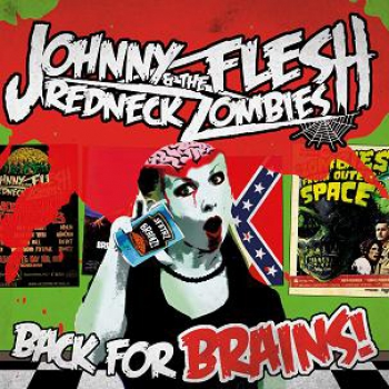 Johnny Flesh & the Redneck Zombies