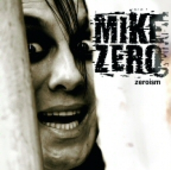 Mike Zero - Zeroism CD