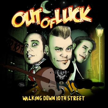 OUT OF LUCK - Walking down 10th street CD