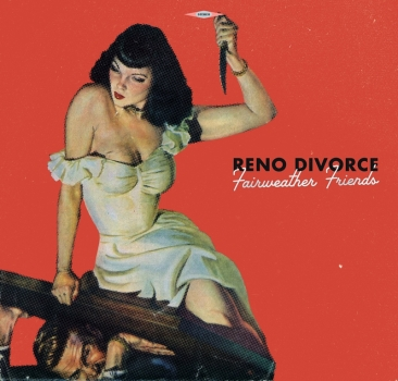 Reno Divorce - Fairweather Friends CD