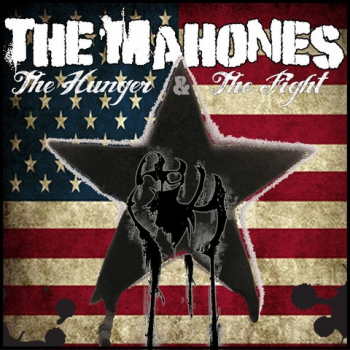 THE MAHONES - The Hunger + the fight Part 2 (The Punk Album) CD