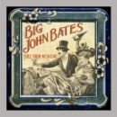 Big John Bates - Take your Medicine CD
