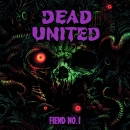 DEAD UNITED - Fiend Nö.1 CD/LP