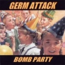 Germ Attack - Bomb Party CD