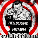THE HELLBOUND HITMEN - Dial M for Murder CD