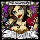 The Heroines - Hurts so good CD